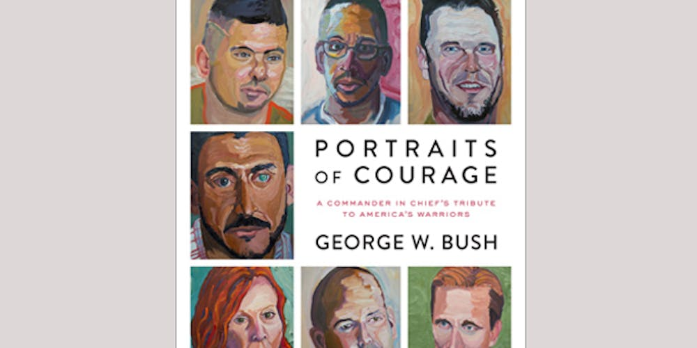 Engage Conversation: Portraits of Courage with President Bush