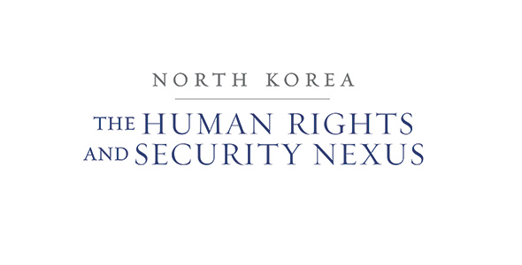 Human Rights and Security Nexus Sparks Action on North Korea