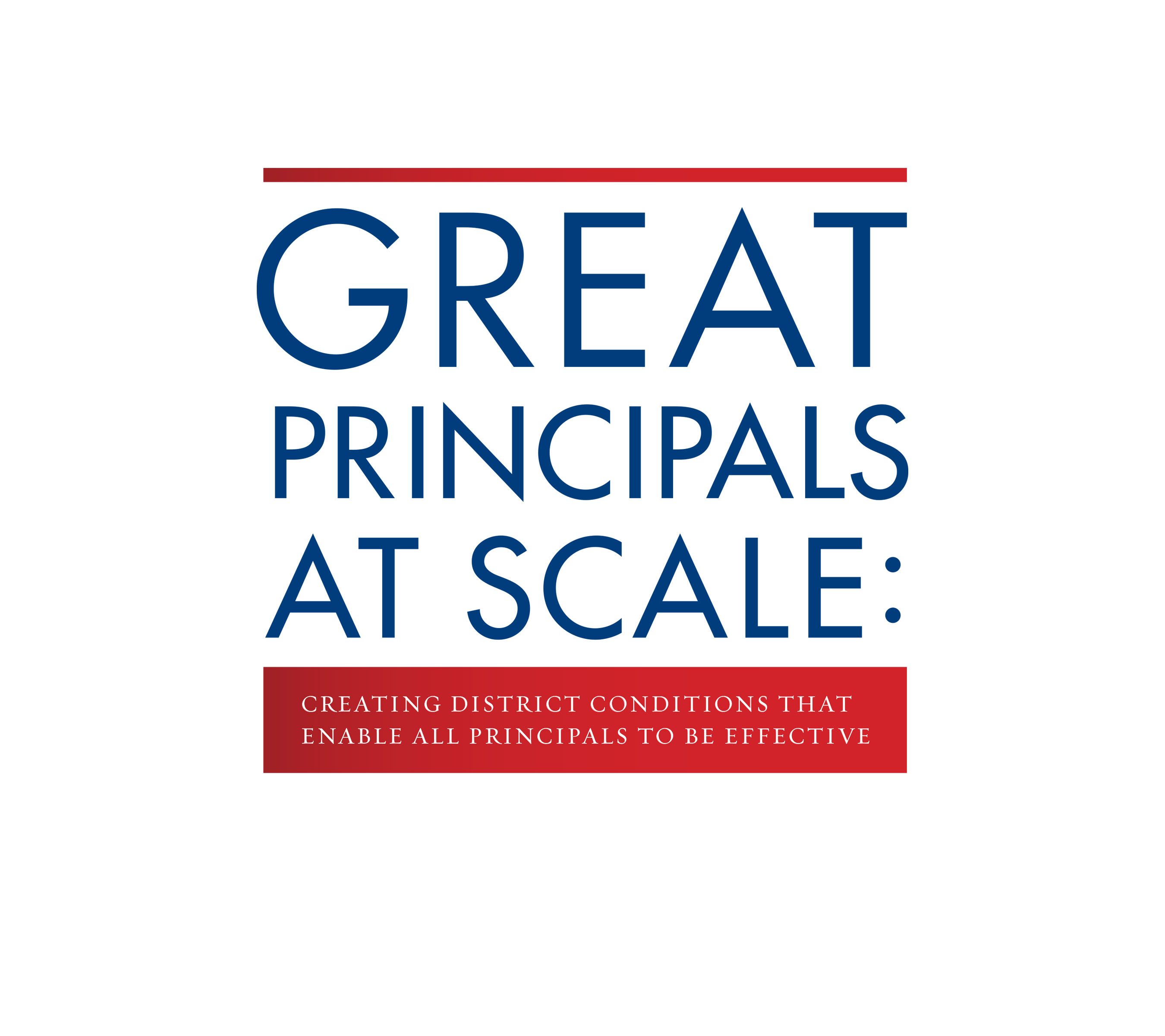 Great Principals at Scale