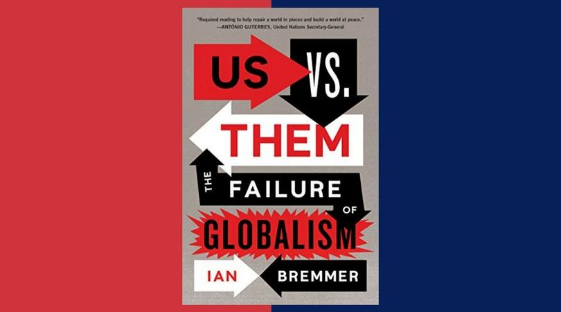 The Bookshelf: Ian Bremmer on Us vs. Them