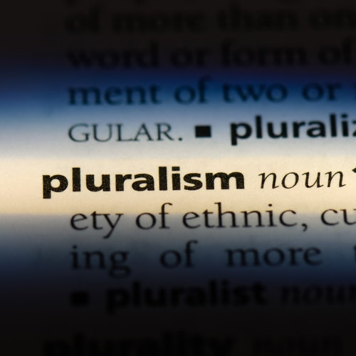 Pluralism is the Lifeblood of a Genuine Democracy