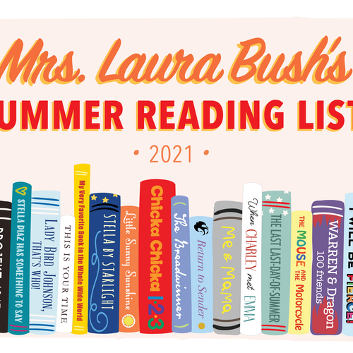 Mrs. Laura Bush's 2021 Summer Reading List for Kids
