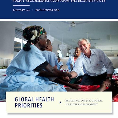 Global Health Priorities: Building on U.S. Global Health Engagement