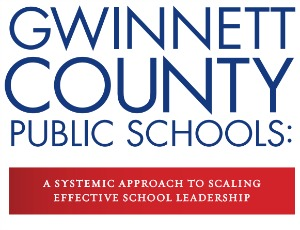 How Gwinnett County Public Schools is Scaling Effective School Leadership