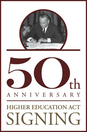 4 Things to Know on the 50th Anniversary of the Signing of the Higher Education Act